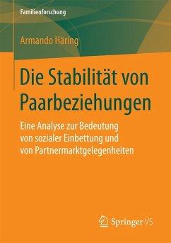 Die Stabilität von Paarbeziehungen (eBook, PDF) - Häring, Armando