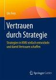 Vertrauen durch Strategie (eBook, PDF)