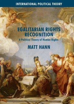 Egalitarian Rights Recognition (eBook, PDF) - Hann, Matt