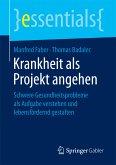 Krankheit als Projekt angehen (eBook, PDF)