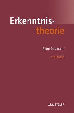 Erkenntnistheorie (eBook, PDF) - Baumann, Peter