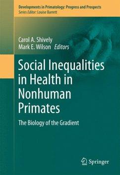 Social Inequalities in Health in Nonhuman Primates (eBook, PDF)