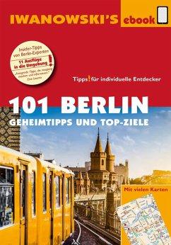 101 Berlin - Reiseführer von Iwanowski (eBook, PDF) - Iwanowski, Michael; Dallmann, Markus