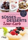 Süßes und Desserts Low-Carb (eBook, PDF)