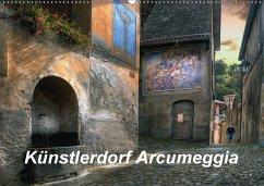 9783665564636 - Kalkhof, Joachim: Künstlerdorf Arcumeggia (Wandkalender 2017 DIN A2 quer) - کتاب