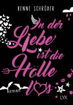 In der Liebe ist die Hölle los / Catalea Morgenstern Bd.1 - Schröder, Benne
