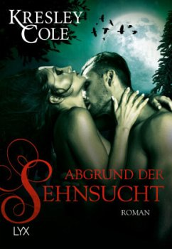 Abgrund der Sehnsucht / The Immortals After Dark Bd.15