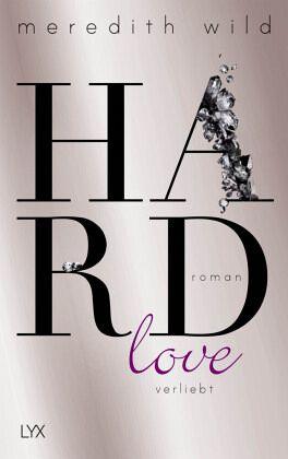 Buch-Reihe Hard von Meredith Wild
