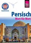 Reise Know-How Sprachführer Persisch (Farsi) - Wort für Wort