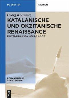 Katalanische und okzitanische Renaissance - Kremnitz, Georg