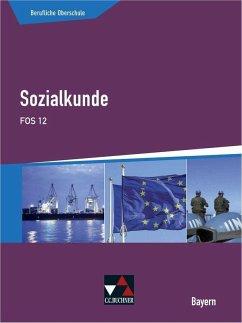 Sozialkunde FOS 12 - Blume, Sophie; Hitzler, Anita; Volkert, Thomas