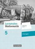 Lernstufen Mathematik 5. Jahrgangsstufe - Mittelschule Bayern - Lösungen zum Schülerbuch