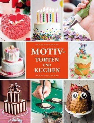 Motiv Torten Und Kuchen Portofrei Bei Bücherde Bestellen