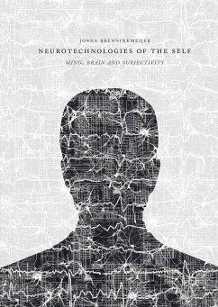 Neurotechnologies of the Self (eBook, PDF)
