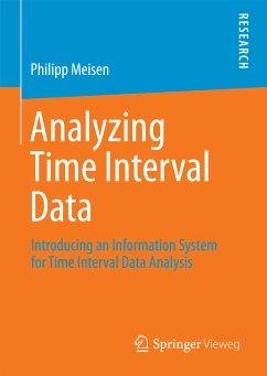 Analyzing Time Interval Data (eBook, PDF) - Meisen, Philipp