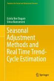 Seasonal Adjustment Methods and Real Time Trend-Cycle Estimation (eBook, PDF)