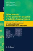 Formal Methods for the Quantitative Evaluation of Collective Adaptive Systems (eBook, PDF)