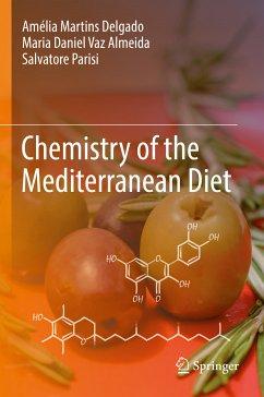 Chemistry of the Mediterranean Diet (eBook, PDF) - Delgado, Amélia Martins; Parisi, Salvatore; Vaz Almeida, Maria Daniel