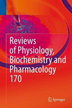 Reviews of Physiology, Biochemistry and Pharmacology Vol. 170 (eBook, PDF)