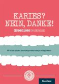 Karies? Nein, danke! (eBook, ePUB)