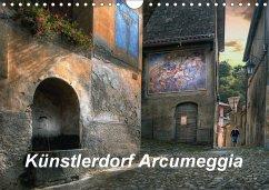 9783665564612 - Kalkhof, Joachim: Künstlerdorf Arcumeggia (Wandkalender 2017 DIN A4 quer) - Buch