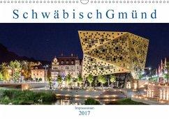 9783665564582 - Eugster, Armin: Schwäbisch Gmünd - Impressionen (Wandkalender 2017 DIN A3 quer) - کتاب