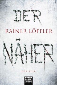 Der Näher / Martin Abel Bd.3