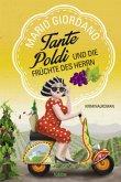 Tante Poldi und die Früchte des Herrn / Tante Poldi Bd.2
