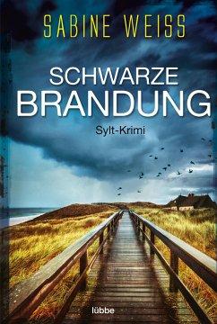 Schwarze Brandung / Liv Lammers Bd.1 - Weiß, Sabine