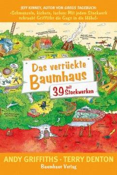 Das verrückte Baumhaus - mit 39 Stockwerken / Das verrückte Baumhaus Bd.3 - Griffiths, Andy