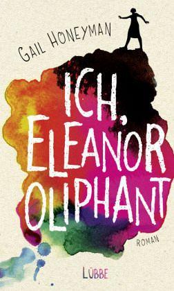 Ich, Eleanor Oliphant - Honeyman, Gail