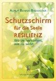Schutzschirm für die Seele - Resilienz