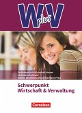 W plus V - FOS Hessen / FOS und HBFS Rheinland-Pfalz -Pflichtbereich 11/12 - Wirtschaft und Verwaltung