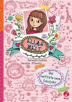 Das verflixte neue Schuljahr / Ellas Welt Bd.1 - Costain, Meredith