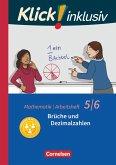 Klick! inklusiv 5./6. Schuljahr - Brüche und Dezimalzahlen. Arbeitsheft 3