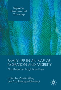 Family Life in an Age of Migration and Mobility (eBook, PDF)