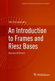 An Introduction to Frames and Riesz Bases (eBook, PDF)
