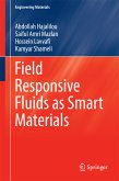 Field Responsive Fluids as Smart Materials (eBook, PDF)