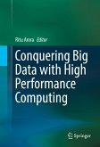 Conquering Big Data with High Performance Computing (eBook, PDF)