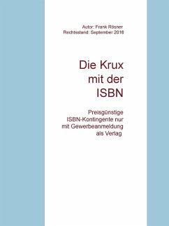 Die Krux mit der ISBN (eBook, ePUB)