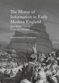 The Mirror of Information in Early Modern England (eBook, PDF)