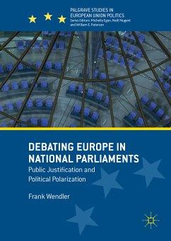 Debating Europe in National Parliaments (eBook, PDF)
