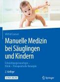 Manuelle Medizin bei Säuglingen und Kindern (eBook, PDF)