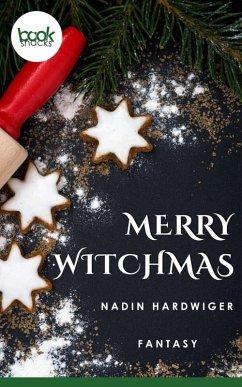 Merry WitchMas (eBook, ePUB) - Hardwiger, Nadin