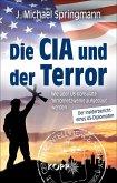 Die CIA und der Terror (eBook, ePUB)