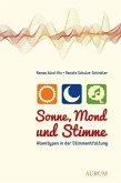 Sonne, Mond und Stimme (eBook, ePUB)