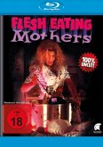 Flesh Eating Mothers Uncut Edition