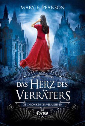 Das Herz des Verräters / Die Chroniken der Verbliebenen Bd.2 - Pearson, Mary E.