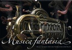 9783665564964 - Bruhn, Olaf: Musica fantásia - Die wundersame Welt des Fotokünstlers Olaf Bruhn (Wandkalender 2017 DIN A2 quer) - کتاب