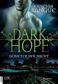 Gebieter der Nacht / Dark Hope Bd.1